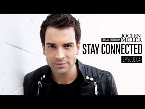 Jochen Miller presents Stay Connected E64