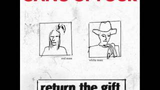 What We All Want - Gang Of Four