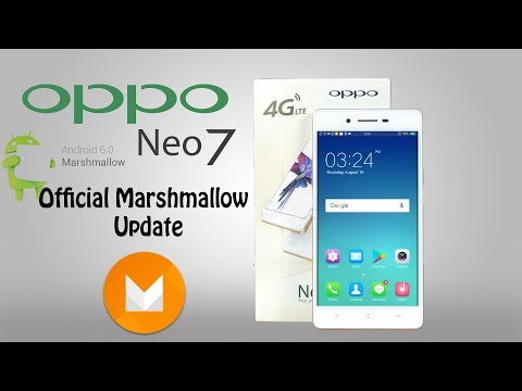 Oppo Neo 7 official Marshmallow android 6.0 update