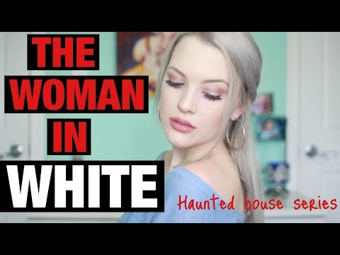 The Woman In White | My HAUNTED House | Paranormal Storytime...