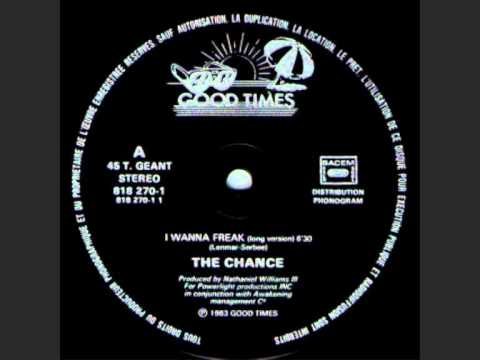 The Chance — I Wanna Freak