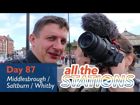 Teach Me Some Northern Words - Episode 47, Day 87 - Middlesbrough / Saltburn / Whitby