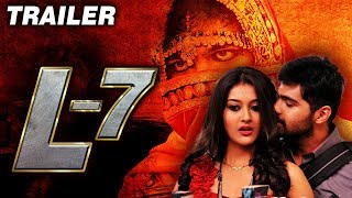 L7 (2018) Official Hindi Dubbed Trailer | Ajay, Adith Arun, Pooja Jhaveri, Vennela Kishore