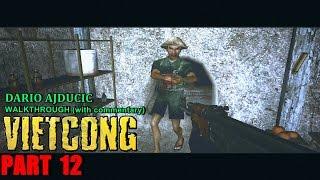 Vietcong - Part 12 (PC game - walkthrough) Underground City
