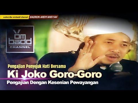 Pengajian KI JOKO GORO GORO (FULL)