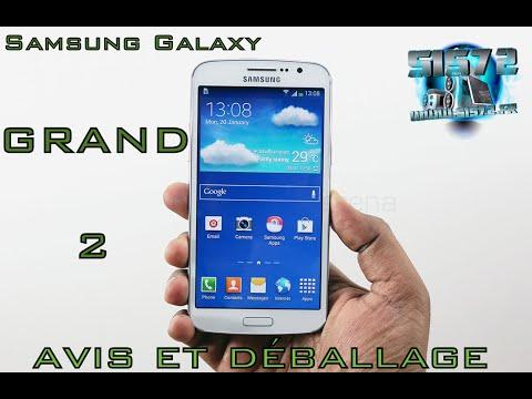 Samsung GALAXY Grand 2 déballage et avis par SIS72