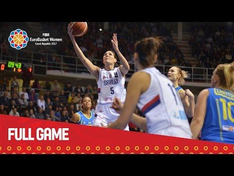 Serbia v Ukraine - Full Game - Qualifier - EuroBasket Women 2017