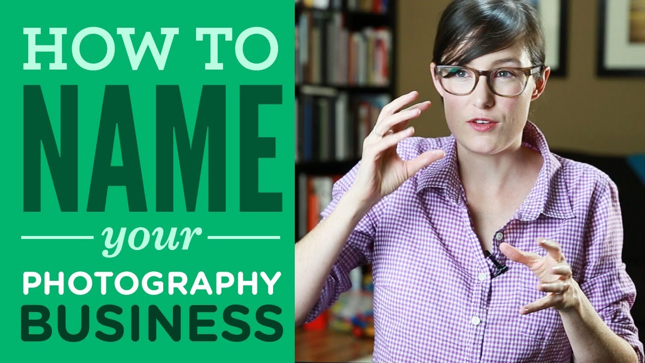How To Pick A Name For Your Photography Business   YouTube How To Pick A Name For Your Photography Business
