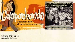 Abelardo Carbono - Quiero Mi Gente - Guapachando