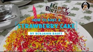 How to bake a straẁberry cake | School Project
