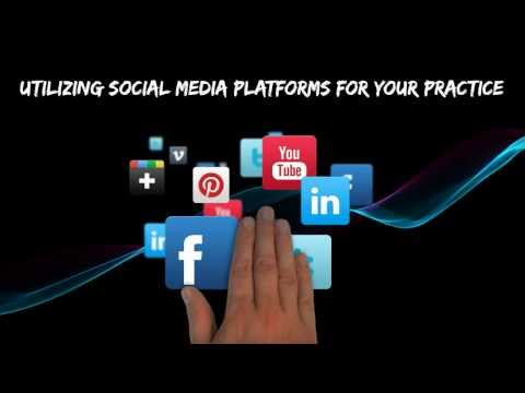 Utilizing Different Social Media Platforms for any Practice