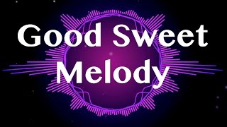 good-sweet-melody-a-cappella-intermission-ep