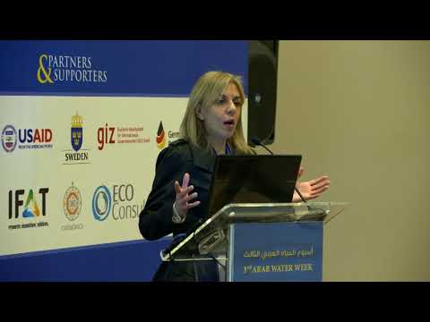 Third Arab Water Week Session (19) Part 3 Regional Initiatives for Sustainable Water Management