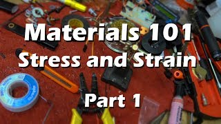 Materials Science Mechanical Engineering - Part 1 Stress and Strain Explained