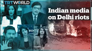 Here's how the Indian media is reporting on the Delhi riots
