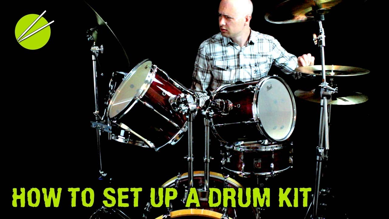 how do you set up a drum kit?