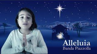 VIDEO DI NATALE 2018 - ALLELUIA Banda Piazzolla