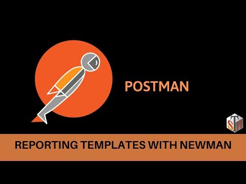 Postman: Customizing The HTML Reports Using Newman Reporting Templates