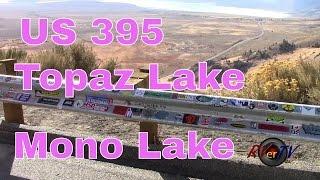 RV Travel..US 395.. Lake Topaz....Mono Lake...Mountain Views..…