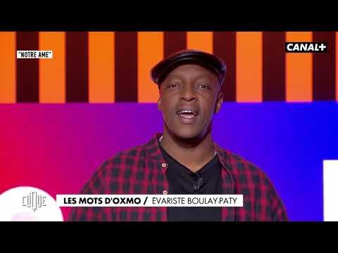 Youtube: Les Mots d'Oxmo: Évariste Boulay-Paty – Clique, 20h25 en clair sur CANAL+