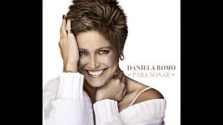 """Daniela Romo """"Adelante Corazón"""" - Para Soñar"""