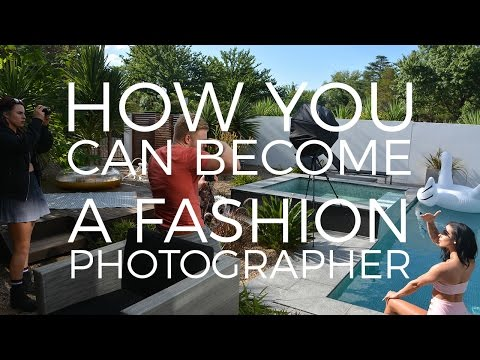 How you can be a fashion photographer! A Guide to starting o