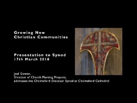 Growing New Christian Communities - Presentation by Joel Gowen