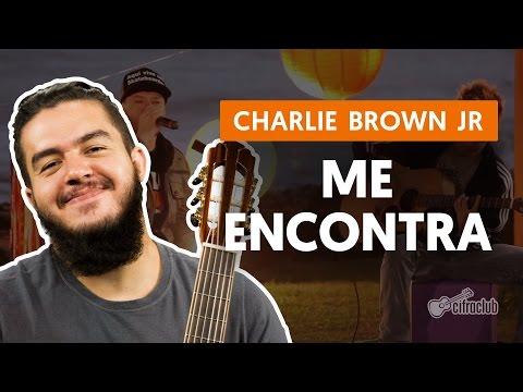 Me Encontra - Charlie Brown Jr. (aula de violão completa)