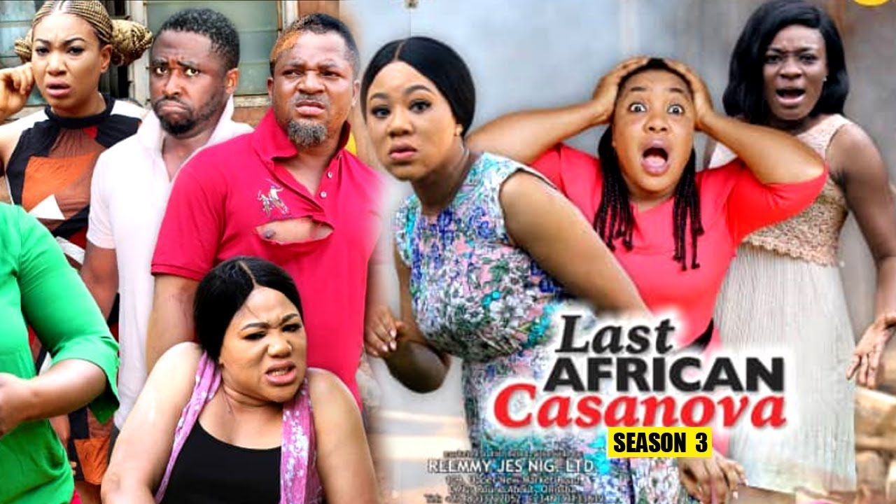Download THE LAST AFRICAN CASANOVA SEASON 3 - (New Movie) 2019 Latest Nigerian Nollywood Movie Full HD