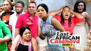 THE LAST AFRICAN CASANOVA SEASON 3 - (New Movie) 2019 Latest Nigerian Nollywood Movie Full HD