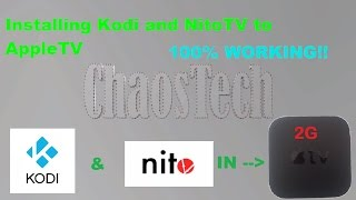 How to install Kodi and NitoTV on Apple TV 2G - EASIEST METHOD - 2016 100% WORKING