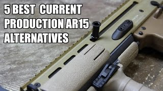 Top 5 AR15 Alternatives