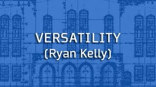 Blue Print: Versatility/Ryan Kelly