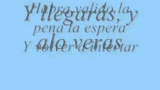 Patricia Manterola - Y llegarás (Lyrics) [HQ]