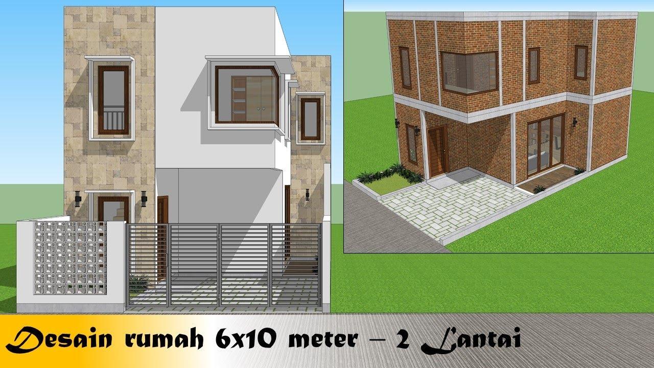 Desain Rumah Minimalis 6x10 Meter 2 Lantai Youtube