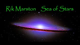 "Rik Marston ""Sea Of Stars"" Ambient New Age 2016 JP-8000 Chill Reiki Space Music"