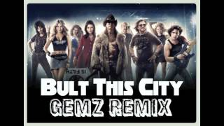 Built This City GemZ Remix