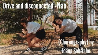 NAO - Drive and Disconnect Choreography Joana Sobrinho | Raila Costa