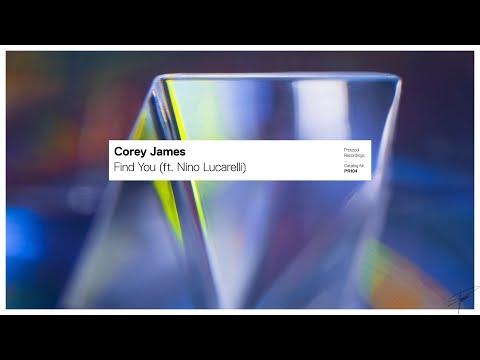 Corey James - Find You (ft. Nino Lucarelli)