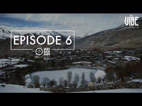 Way Back Home | A Himalayan Travelogue : Episode 6