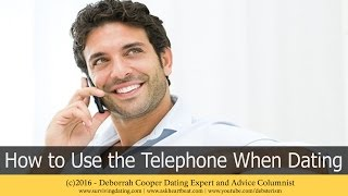 Dating Tips #23 - Dating Success and Proper Use of the Telephone