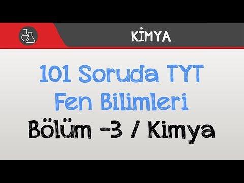 101 Soruda TYT - Fen Bilimleri Bölüm -3 / Kimya
