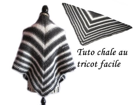 style moderne factory convient aux hommes/femmes TUTO CHALE POINT AJOURE AU TRICOT FACILE ET RAPIDE tutorial shawl to quick  and easy knitting