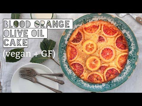 BLOOD ORANGE OLIVE OIL CAKE   GLUTEN-FREE + VEGAN