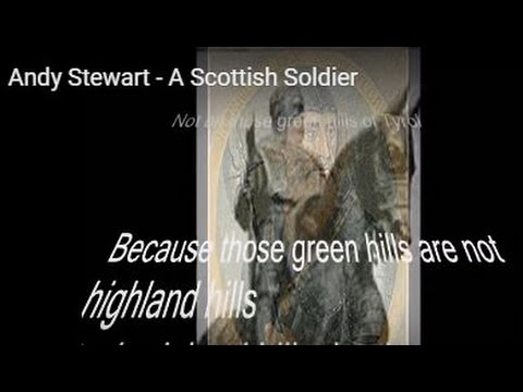 Andy Stewart - A Scottish Soldier