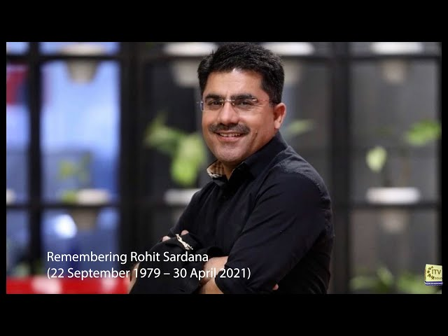 Remembering Rohit Sardana | September 1979 – April 2021
