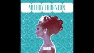 Melody Thornton - Loving You Better