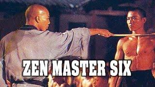 Wu Tang Collection - Zen Master Six (ENGLISH Subtitled)