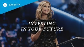 Investing In Your Future | Victoria Osteen