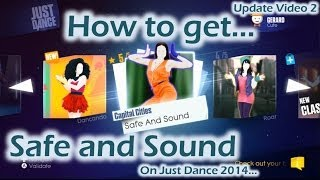 (Update 2) How to Download Safe and Sound on Just Dance 2014 (1080p HD)